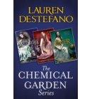 The Chemical Garden Series Books 1-3: Wither, Fever, Sever