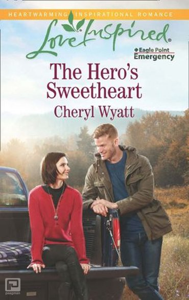 The Hero's Sweetheart (Mills & Boon Love Inspired) (Eagle Point Emergency, Book 4) - Eagle Point Emergency