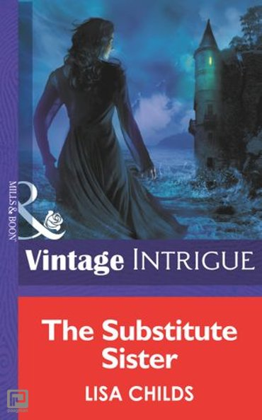 The Substitute Sister (Mills & Boon Intrigue) (Eclipse, Book 8) - Eclipse