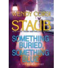Something Buried, Something Blue - A Lily Dale Mystery