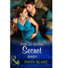 The Di Sione Secret Baby (Mills & Boon Modern) (The Billionaire's Legacy, Book 2) - The Billionaire's Legacy