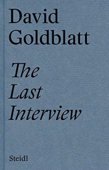 The last interview david goldblatt