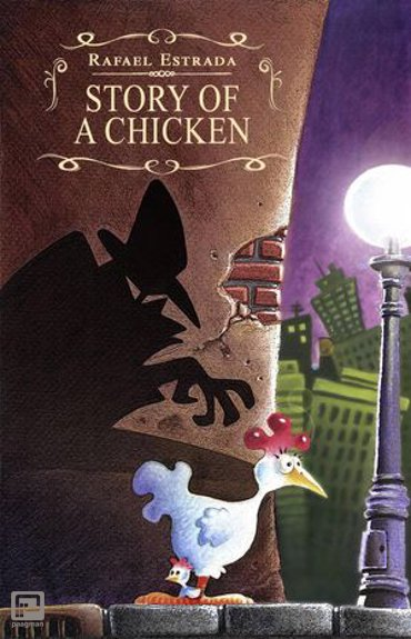 Story of a chicken - Adventures
