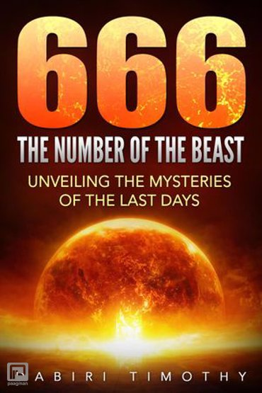 666 The Number of the Beast: Unveiling the Mysteries of the Last Days