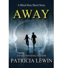 Away - Blind Run Prequel - Short Story