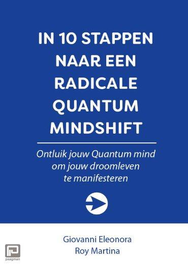 In 10 stappen naar een radicale Quantum Mindshift - 10 stappen boekenserie