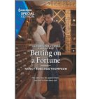 Betting on a Fortune - The Fortunes of Texas: Rambling Rose
