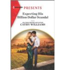 Expecting His Billion-Dollar Scandal - Once Upon a Temptation