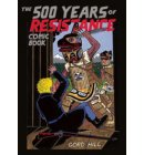 500 Years Of Resistance Comic Book