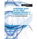 Courseware based on The TOGAF® Standard, Version 9.2 - Foundation (Level 1) - Courseware