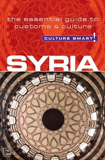 Syria - Culture Smart! The Essential Guide to Customs & Culture