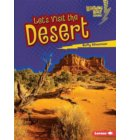 Lets Visit the Desert