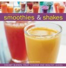 Irresistible Smoothies and Shakes
