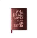 Bien Moves, Rebel Red Collection notitieboekje, Well Behaved Women