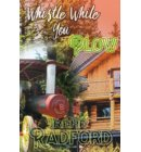 Whistle While You Plow - Whistling River Lodge Mysteries