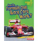 How Do Formula One Race Cars Work