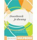 Doorbreek je dwang - Boom Hulpboek