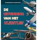 De uitvinding van het vliegtuig - Uitvindingen en vooruitgang