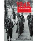 1945 - Leven in bezet Nederland