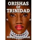 Orishas of Trinidad - African Magic