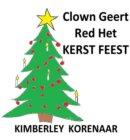 Clown Geert Red Het Kerst Feest