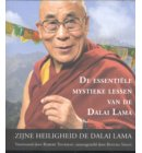 De essentiële mystieke lessen van de Dalai Lama
