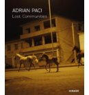 Adrian paci: Lost communities
