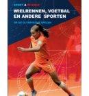 Wielrennen, voetbal en andere sporten - Sport & Science