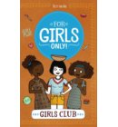 Girls club - For Girls Only!