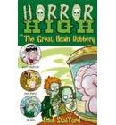 Horror High 3: The Great Brain Robbery - Horror High
