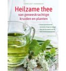Compleet handboek Heilzame thee van geneeskrachtige kruiden en planten