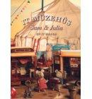It Muzehus, Sam en Julia en it sirkus