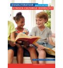 Jeugdliteratuur door de lens van etnisch-culturele diversiteit - Stichting lezen reeks