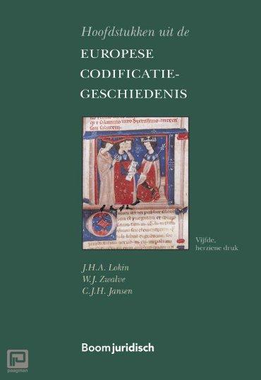 Hoofdstukken uit de Europese Codificatiegeschiedenis - Boom Juridische studieboeken