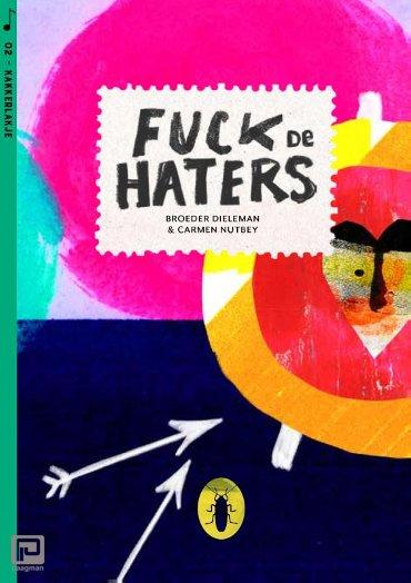 Fuck de haters (set van 6) - Kakkerlakjes muziek