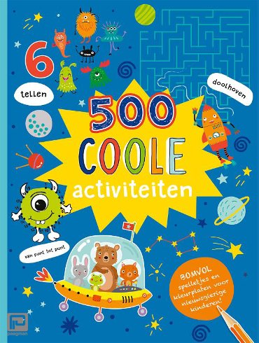500 Coole activiteiten - 500 activiteiten