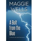 A Bolt from the Blue - Worth the Wait Romance