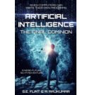 Artificial Intelligence: The Final Dominion - Artificial Intelligence