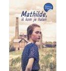 Mathilde, ik kom je halen
