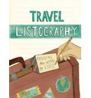 Travel listography : Exploring the world in lists
