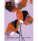 Classroom in a Book: Adobe Illustrator 2020 - Classroom in a Book
