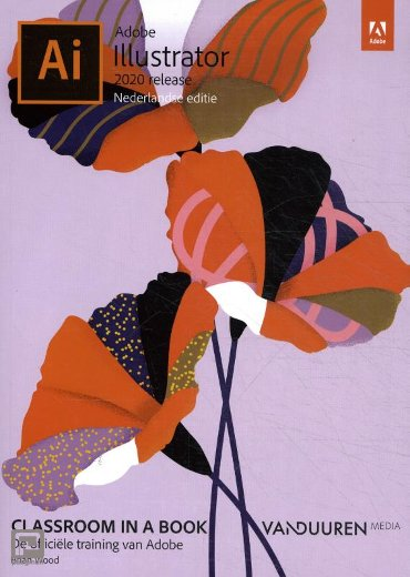 Classroom in a Book: Adobe Illustrator 2020 - Classroom in a Book