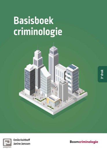 Basisboek criminologie - Studieboeken Criminologie & Veiligheid