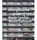 Energetische upgrading van Nederlandse Wederopbouw flats - A+BE Architecture and the Built Environment