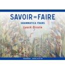 Savoir=Faire / niveau A2-B1-B2 / Theorieboek
