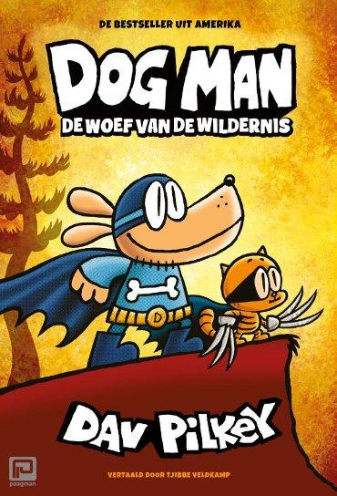 De woef van de wildernis - Dog Man
