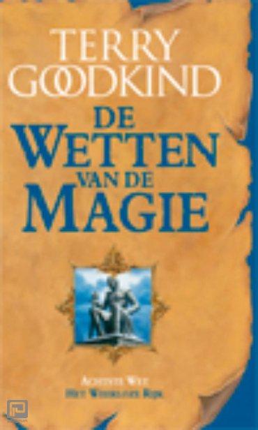 De Wetten van de Magie 8 - Het Weerloze Rijk (POD) - De Wetten van de Magie