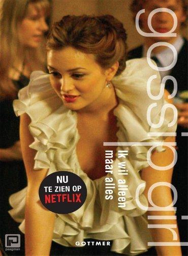 Gossip Girl - Ik wil alleen maar alles (boek 3) - Gossip girl
