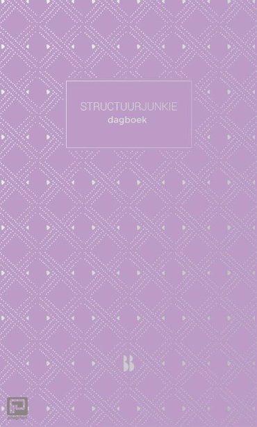 Structuurjunkie dagboek - Structuurjunkie