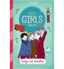 Liefs uit Londen - For Girls Only!